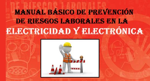 Manual de riesgos lab. en electricidad-electrónica